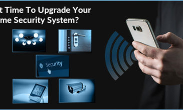 Is It Time To Upgrade Your Home Security System?
