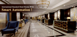 International Standard Hotel Rooms With Smart Automation !